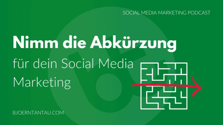 Nimm_die_Abkuerzung_für_dein_Social_Media_Marketing