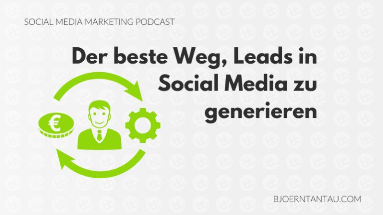 Der_beste_Weg_Leads_in_Social_Media_zu_generieren