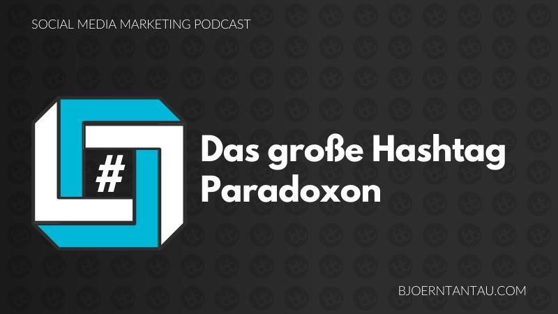 Das_große_Hashtag_Paradoxon