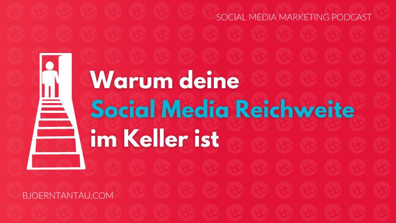 Warum_deine_Social_Media_Reichweite_im_Keller_ist