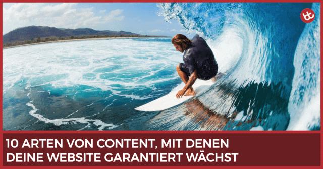 10 Arten von Content, mit denen deine Website garantiert wächst