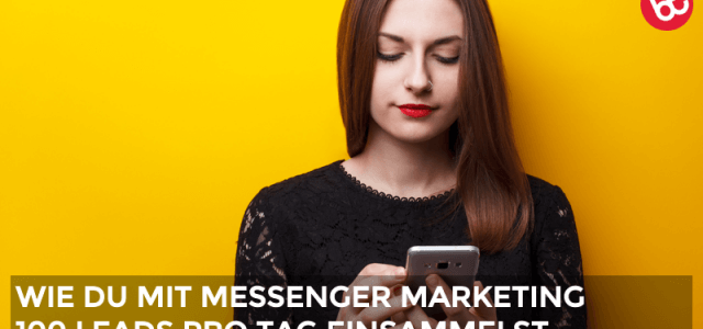 IMP 061: 100 neue Leads pro Tag dank Messenger Marketing