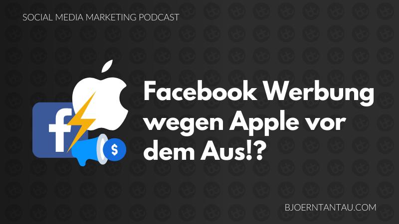 11. Facebook Werbung wegen Apple vor dem Aus
