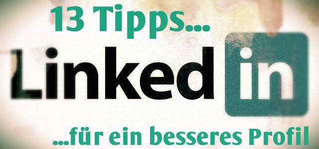 Wie man sein LinkedIn-Profil in 13 Schritten verbessert
