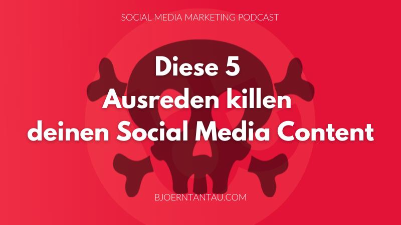 5_Ausreden_killen_deinen_Content
