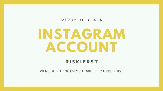 instagram account engagement gruppen