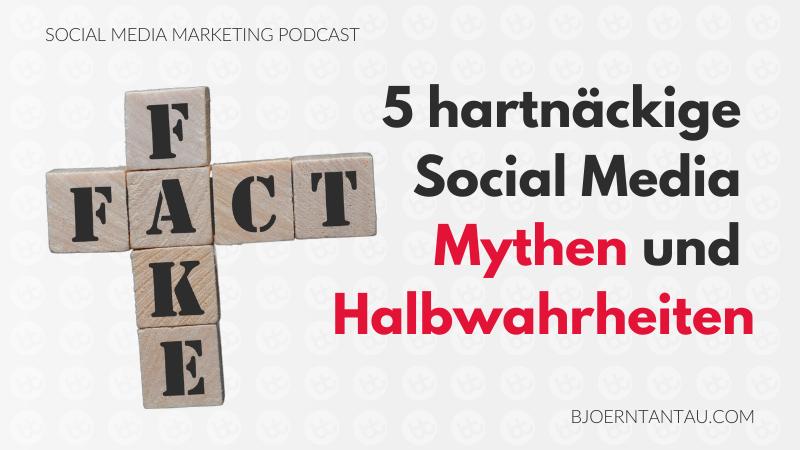 5_hartnäckige_Social_Media_Mythen_und_Halbwahrheiten