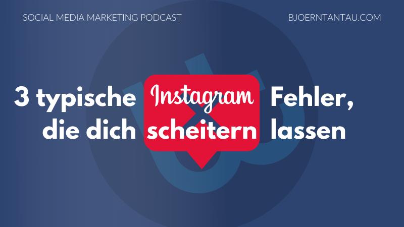 3_typische_Instagram_Fehler_die_dich_scheitern_lassen