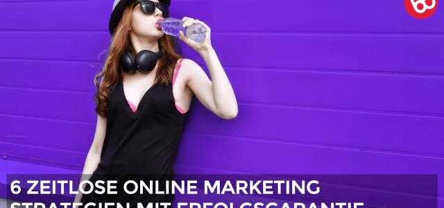 IMP 060: 6 zeitlose Online Marketing Erfolgsstrategien
