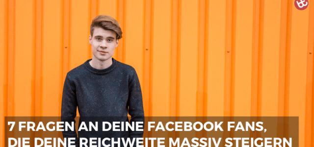 IMP 031: 7 Fragen an deine Facebook Fans, die deine Reichweite massiv steigern