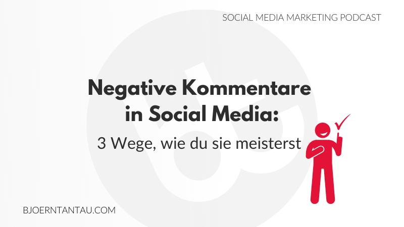 7. Negative Kommentare auf Social Media