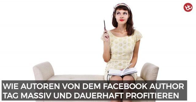 Facebook Author Tag: Wie Autoren zu Content-Stars werden