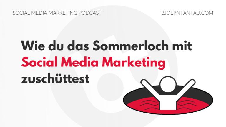 Wie du das Sommerloch mit Social Media Marketing zuschüttest