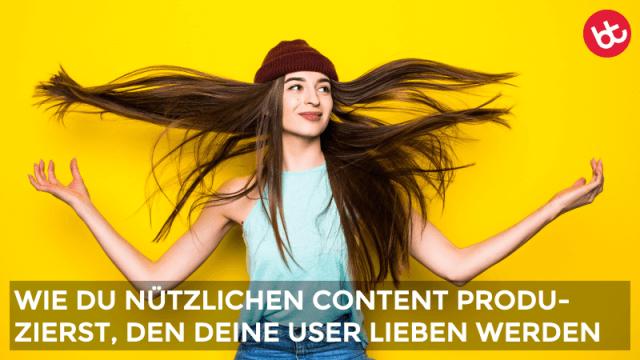 10 Ideen für nützlichen Content, den deine User lieben werden