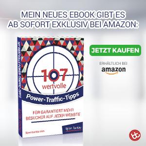 107 wertvolle Power-Traffic-Tipps für garantiert mehr Besucher auf jeder Website