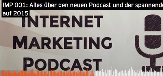 IMP 001: Alles über den neuen Podcast und der spannende Ausblick auf 2015