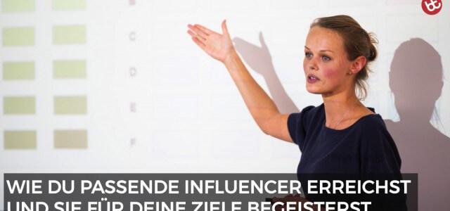 Influencer Marketing: Die 5 wichtigsten Faktoren