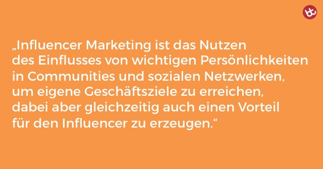 Definition von Influencer Marketing