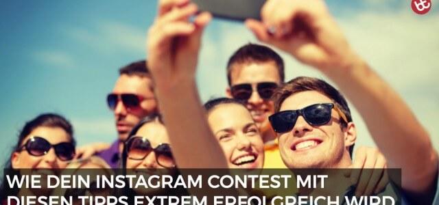 Wie dein Instagram Contest ein voller Erfolg wird