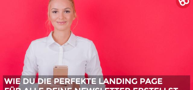 IMP 055: 6 Tipps für perfekte Newsletter Landing Pages