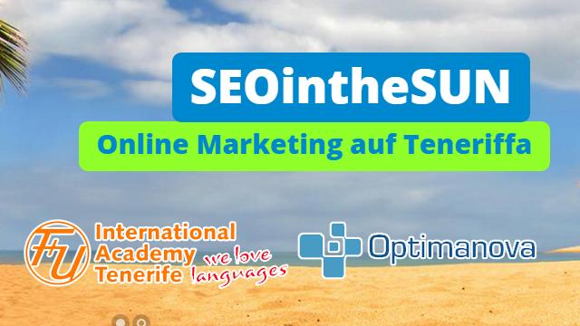 """""""SEOintheSUN"""": Zum Online Marketing Experten werden, wo andere Urlaub machen"""