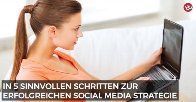 Social Media Strategie: 5 kritische Schlüsselfaktoren für garantierten Erfolg