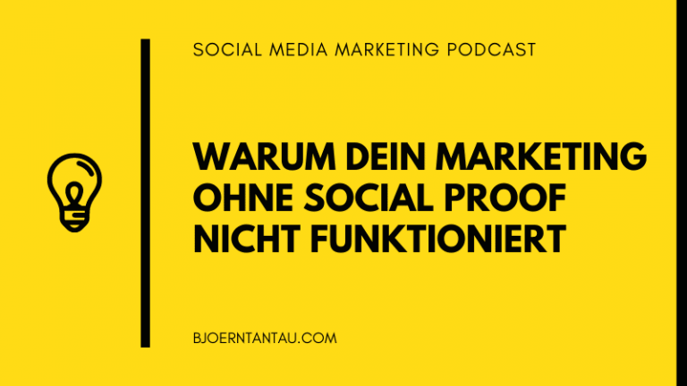Warum dein Marketing ohne Social Proof nicht funktioniert