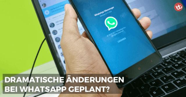WhatsApp Business Accounts: Dramatische Änderung geplant?