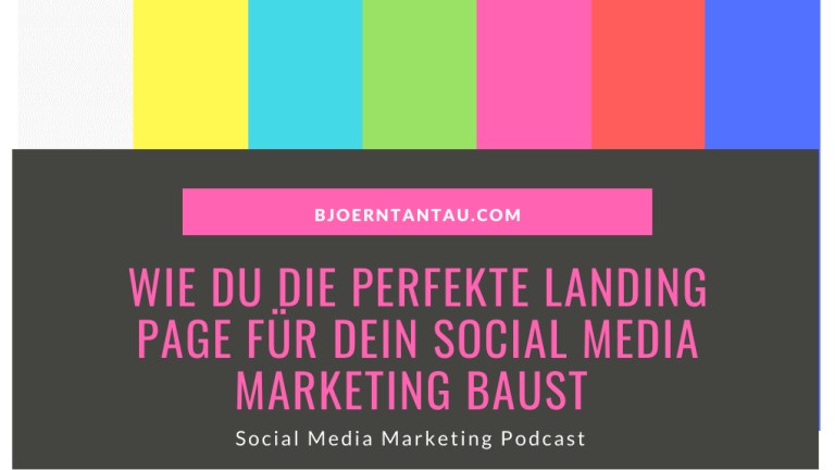 Wie du die perfekte Landing Page für dein Social Media Marketing baust