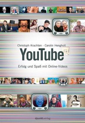 Buchtipp! Youtube: Erfolg und Spaß mit Online-Videos